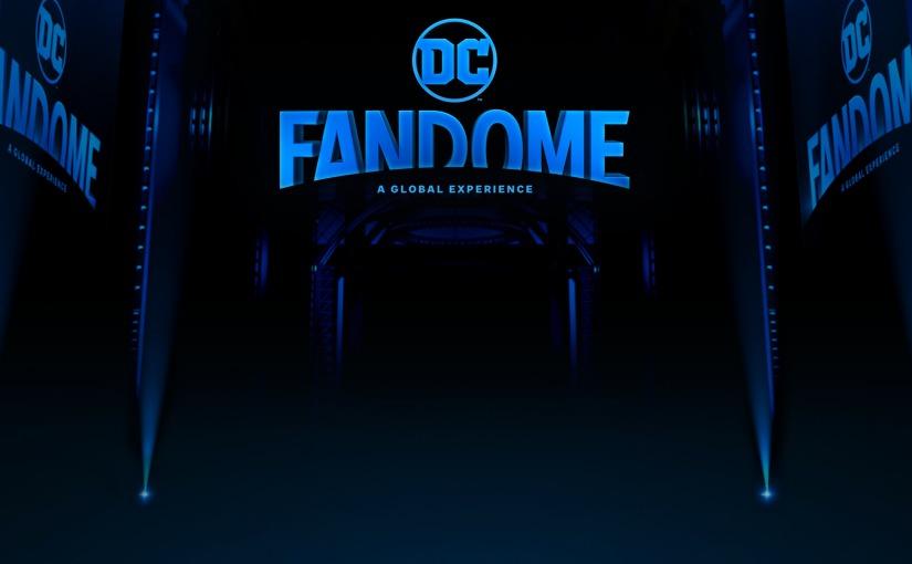 DC FanDome: de camino hacia lagloria